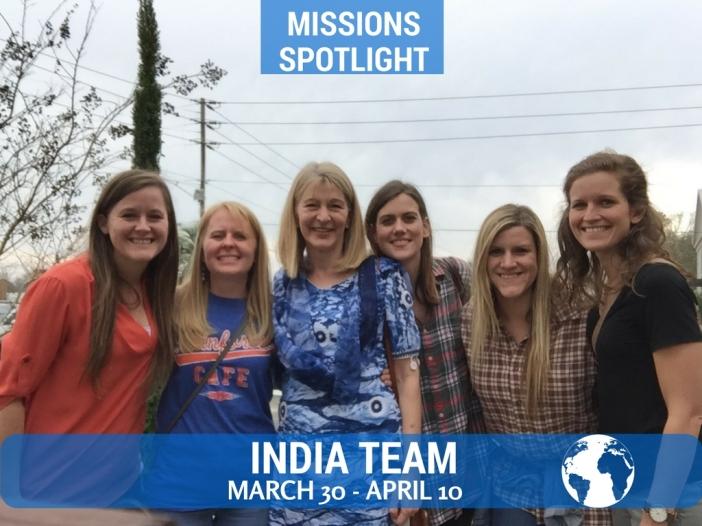 Missions Spotlight- India Team (Spring 2017).jpg